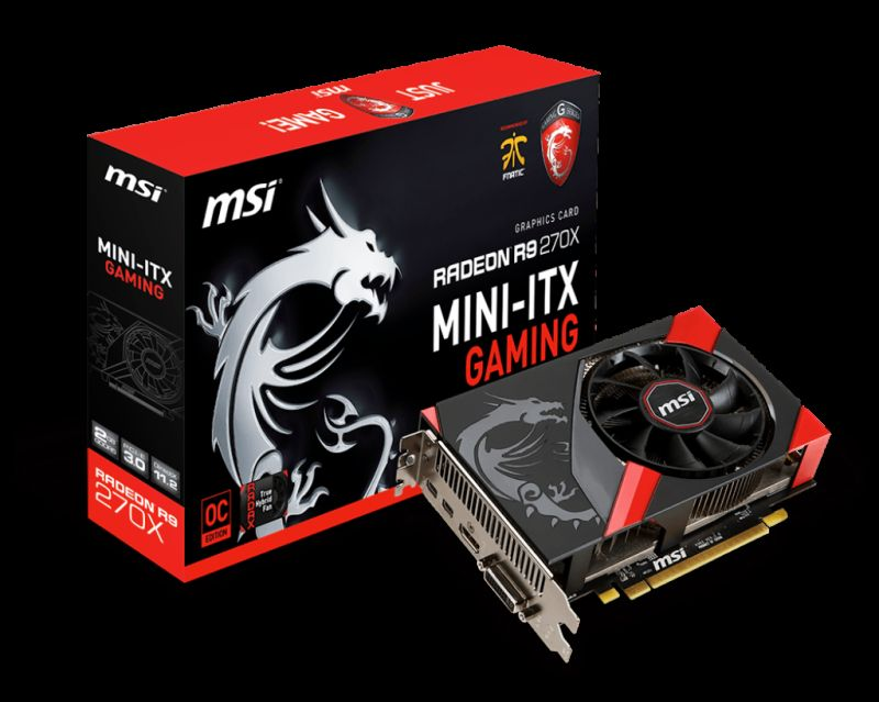 MSI R9 270X GAMING 2G ITX [Specs & Lowest Price] - The